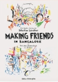 Making friend in Bangalore